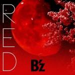 B'z「RED」CD発売日と予約~歌詞とYOUTUBE動画も!